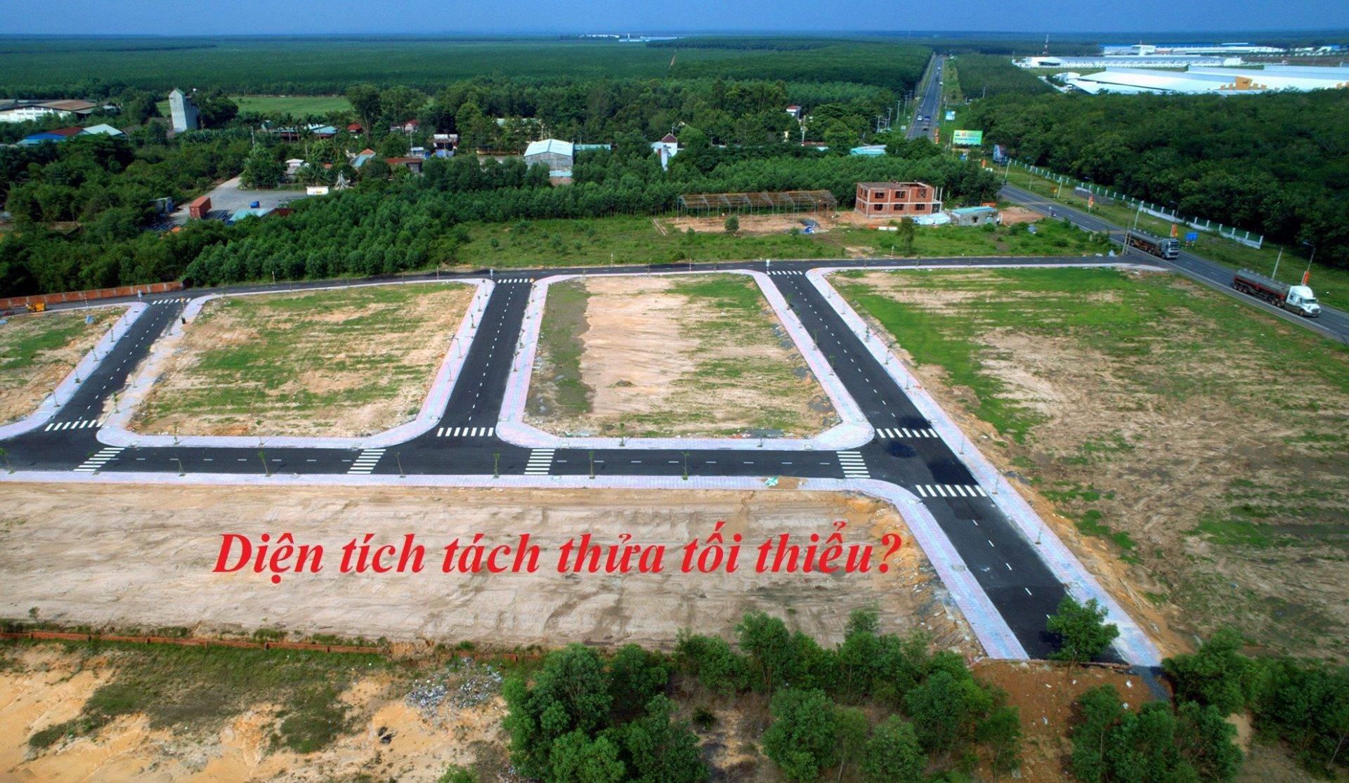 quy định diện tích một nền đất bao nhiêu m2 thì được tách thửa