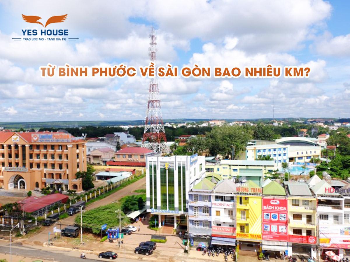 Bình Phước về Sài Gòn bao nhiêu km